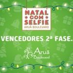"""Proclamação dos vencedores da 2ª Fase do Concurso """"Natal com Selfie"""" Aruã Boulevard"""