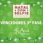 """Proclamação dos vencedores da 3ª Fase do Concurso """"Natal com Selfie"""" Aruã Boulevard"""